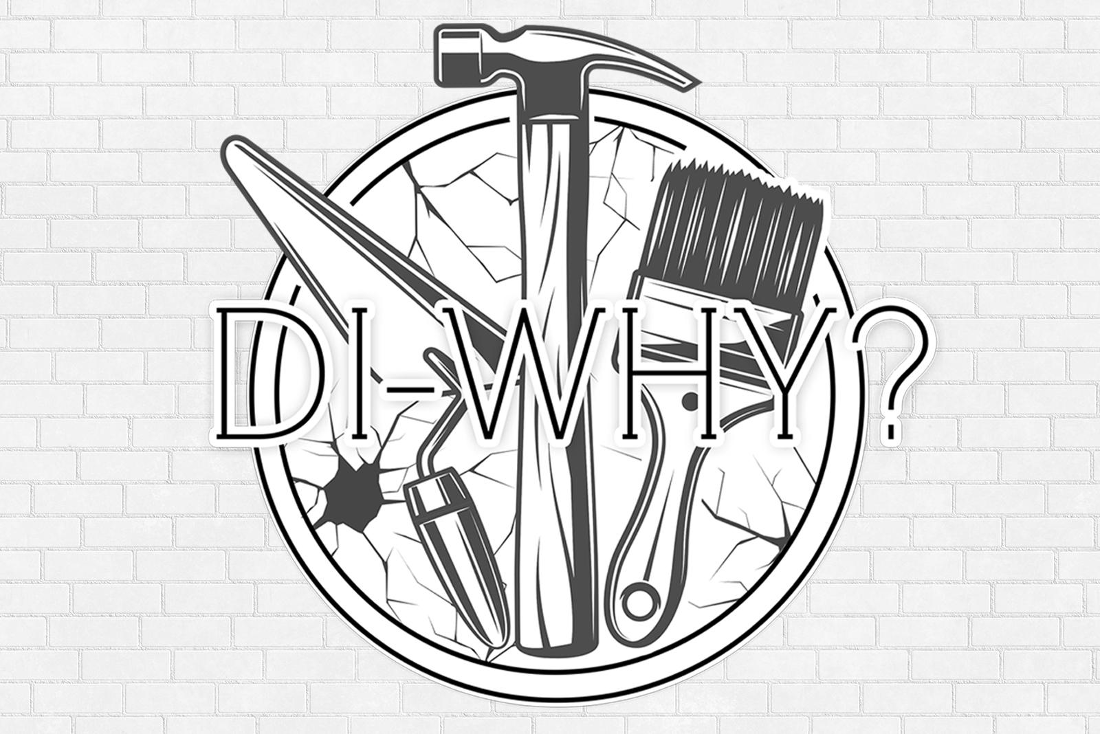 DI-WHY? 27th November 2019
