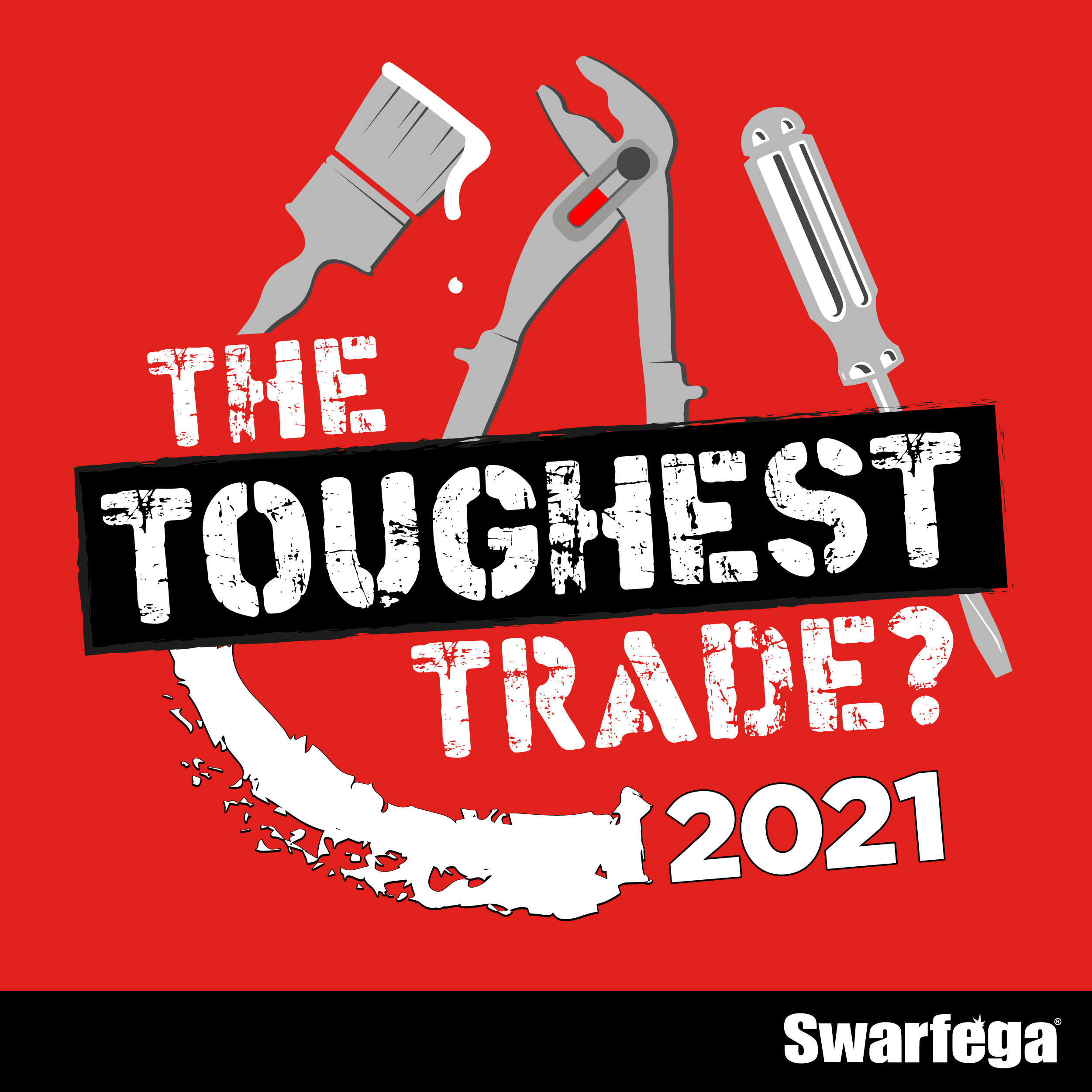 For the fourth year running, Swarfega is once again on the hunt for the Toughest Trade in the UK