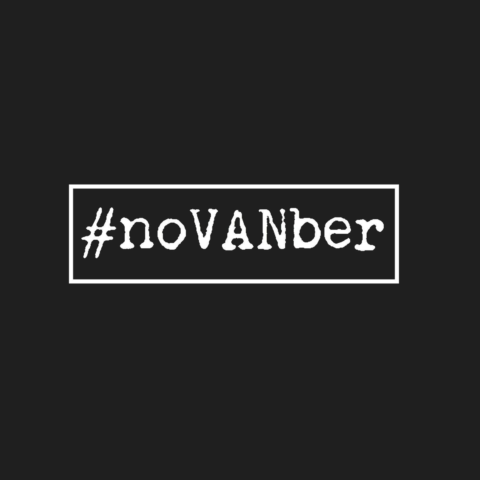 #noVANber campaign hits over 23,000 signatures in just two weeks