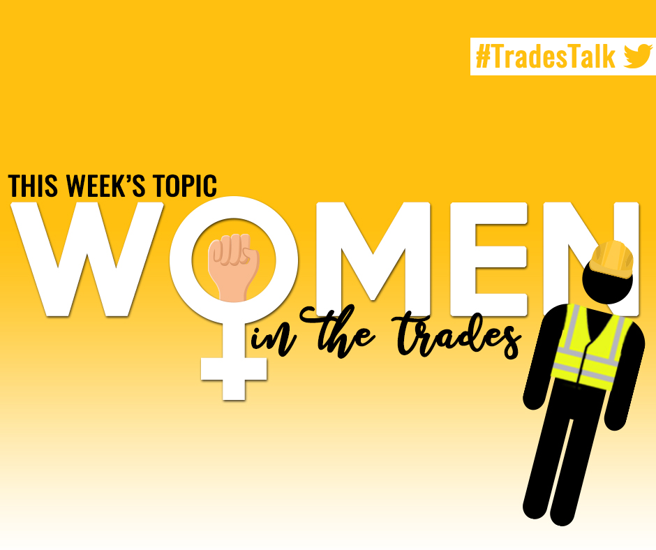 What is stopping women from working in the trades?